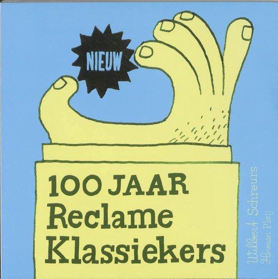 Cover van het boek '100 jaar Reclameklassiekers' van W. Schreurs