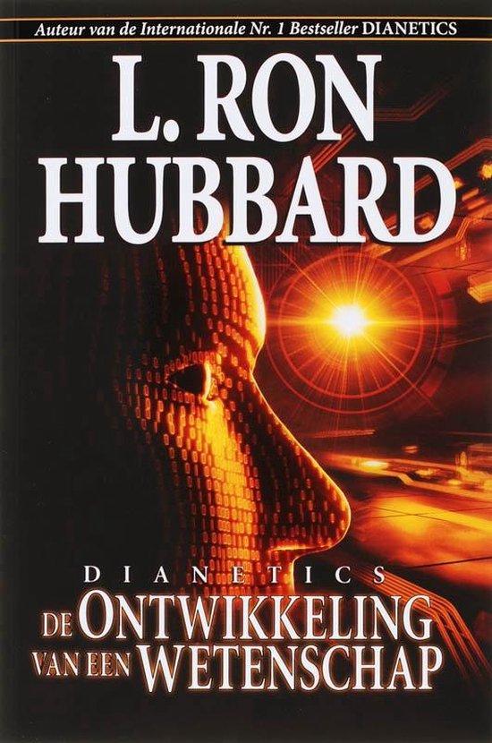 Dianetics de Ontwikkeling van een Wetenschap - L. Ron Hubbard | Fthsonline.com