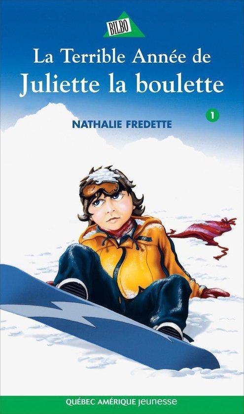 Omslag van Juliette 1 - La Terrible Année de Juliette la boulette