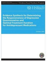 Evidence Synthesis for Determining the Responsiveness of Depression Questionnaires and Optimal Treatment Duration for Antidepressant Medications