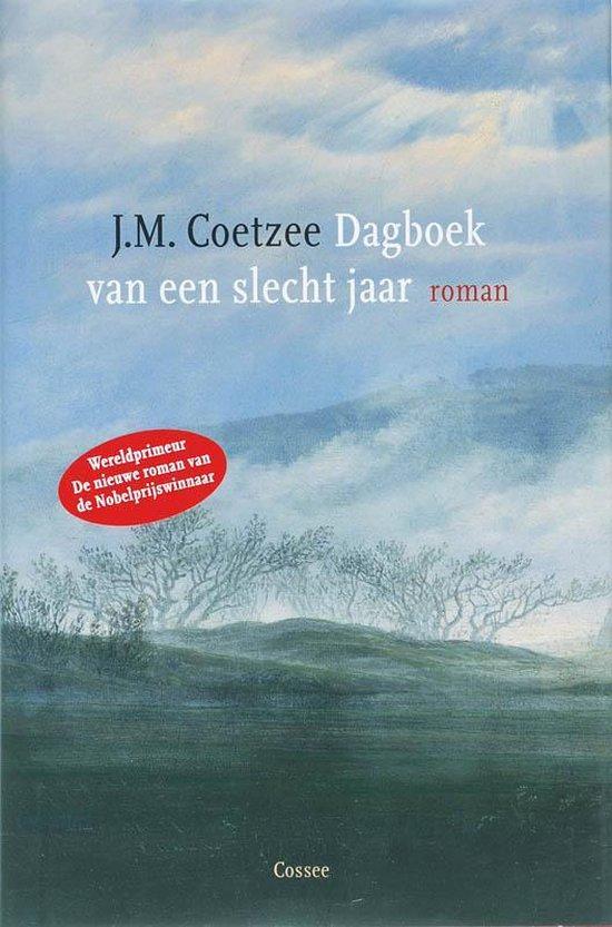Dagboek van een slecht jaar - J.M. Coetzee |