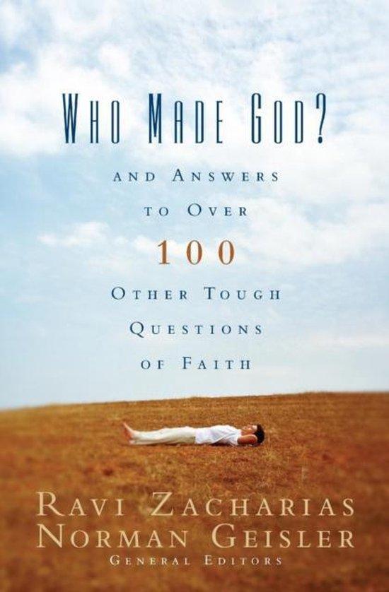 Boek cover Who Made God? van Ravi Zacharias (Paperback)