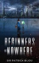 Beginners of Nowhere