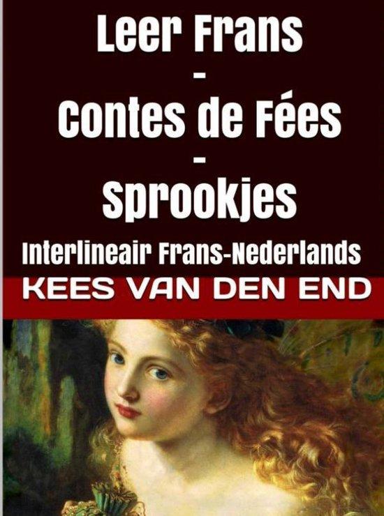 Leer Frans Contes de fées - sprookjes - Kees van den End | Fthsonline.com