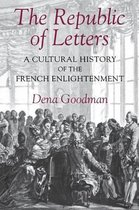 Boek cover The Republic of Letters van Dena Goodman