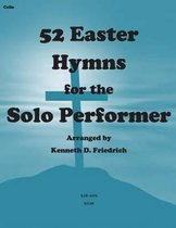 52 Easter Hymns for the Solo Performer-Cello Version