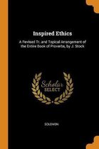 Inspired Ethics