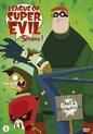 League Of Super Evil (L.O.S.E.) - Seizoen 1 (Deel 2)
