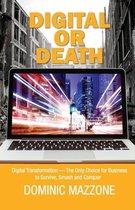 Digital or Death