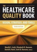 Boek cover The Healthcare Quality Book van Maulik Joshi