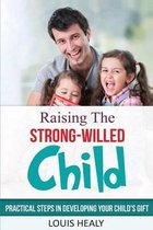 Omslag Raising the Strong-Willed Child