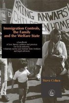 Boek cover Immigration Controls, the Family and the Welfare State van Steve Cohen