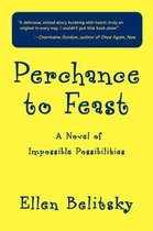 Perchance to Feast