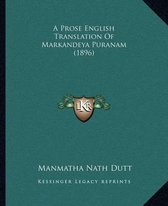 A Prose English Translation of Markandeya Puranam (1896)