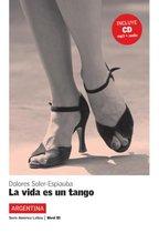 La vida es un tango + CD - B1
