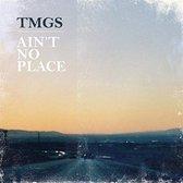 Ain'T No Place