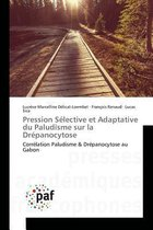 Pression S lective Et Adaptative Du Paludisme Sur La Dr panocytose