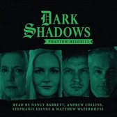 Dark Shadows - Phantom Melodies