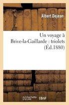 Un Voyage Brive-La-Gaillarde