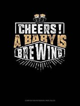 Cheers! a Baby Is Brewing