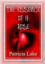 The Essence of a Rose