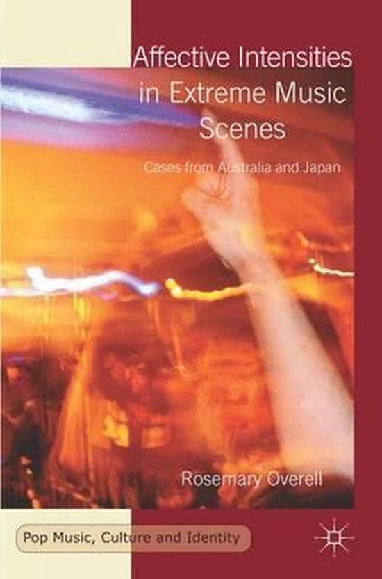 Affective Intensities in Extreme Music Scenes