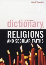 Boek cover The Watkins Dictionary of Religions and Secular Faiths van Gerald Benedict