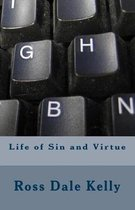 Life of Sin and Virtue
