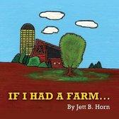 If I Had a Farm
