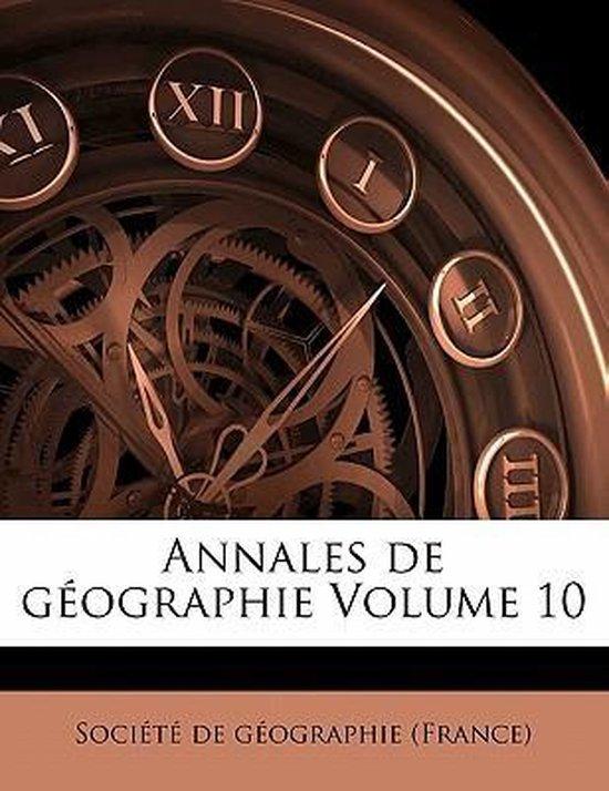 Annales de Geographie Volume 10