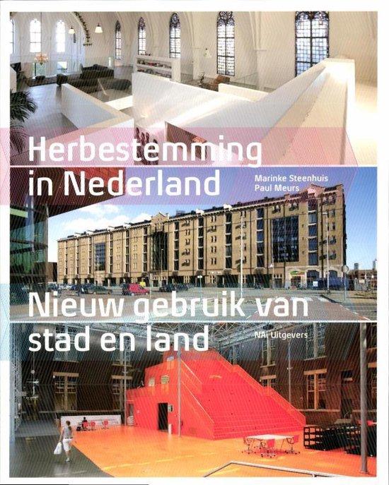 Herbestemming In Nederland - Marinke Steenhuis |
