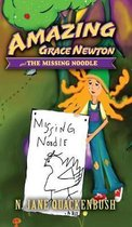 Amazing Grace Newton and The Missing Noodle