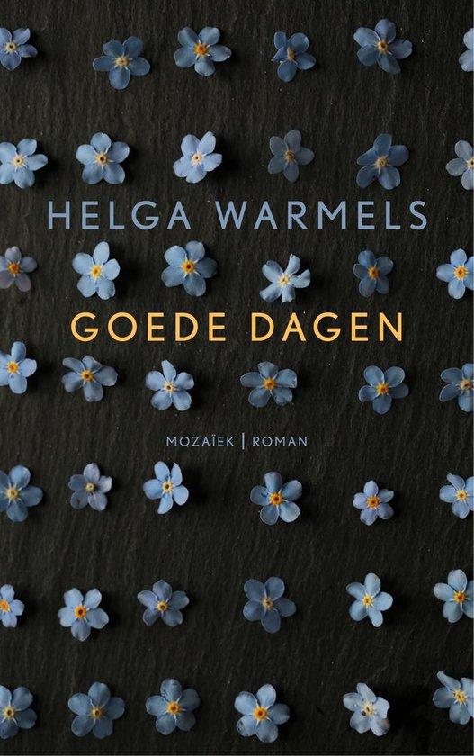 Goede dagen - Helga Warmels |