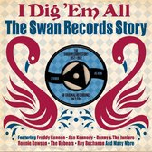 I Dig 'Em All-Swan Records Story