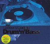Clubbers Guide To Drum'N Bass