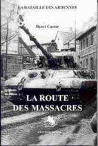 La Route Des Massacres