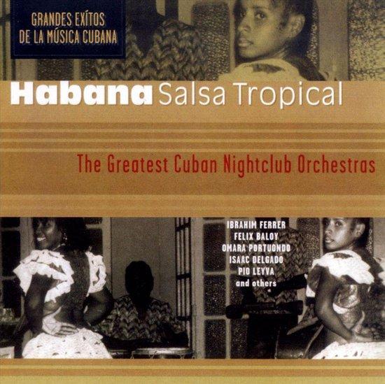 The Greatest Cuban Nightclub Orchestra