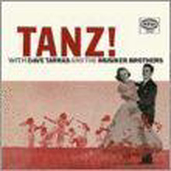 Tanz! With Dave Tarras & The Musiker Brothers