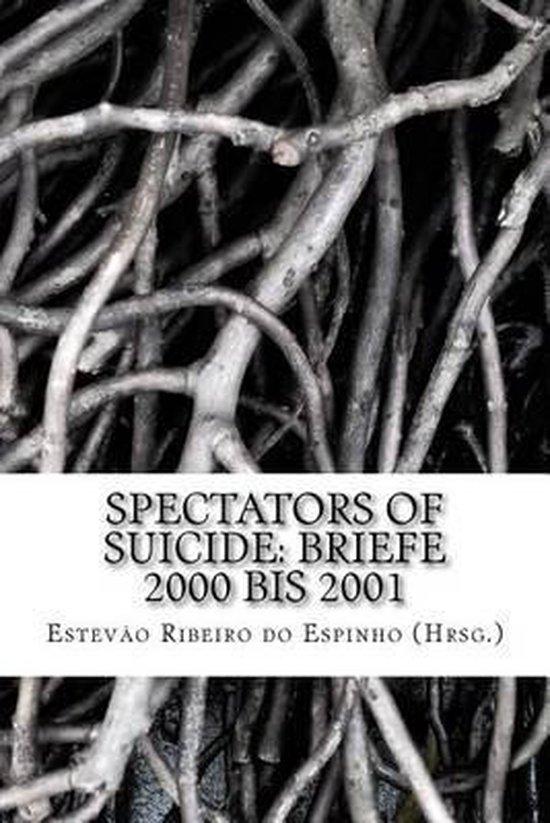 Boek cover Spectators of Suicide van Estevao Ribeiro Do Espinho (Hrsg (Paperback)