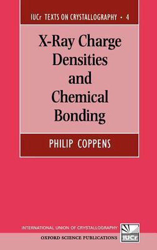 Boek cover X-Ray Charge Densities and Chemical Bonding van Philip Coppens (Hardcover)