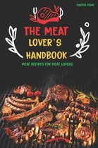 The Meat Lover's Handbook