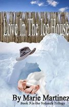 Love in the Ice House