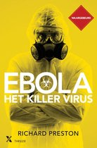 Ebola, het killervirus