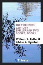 The Twentieth Century Spellers