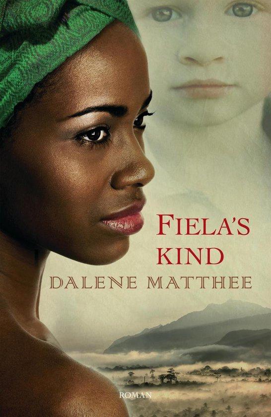 FIELA'S KIND - Dalene Matthee |