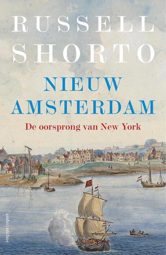 Boek cover Nieuw Amsterdam van Russell Shorto (Paperback)