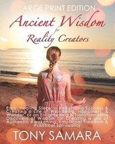 Ancient Wisdom for Reality Creators