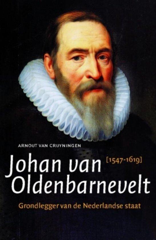 Boek cover Johan van Oldenbarnevelt van Arnout van Cruyningen (Onbekend)