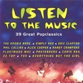Listen to the music - 39 great popclassics