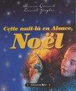 Cette nuit-là en Alsace, Noël